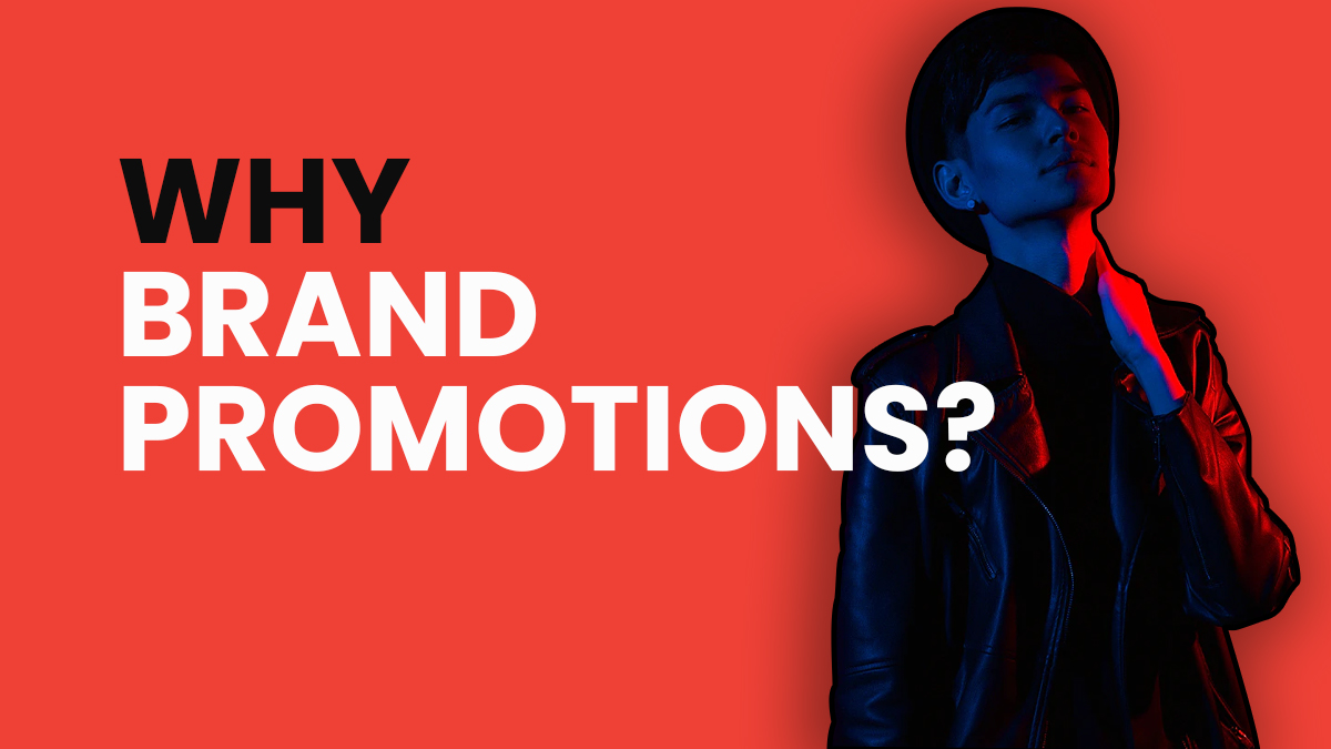 why brand promotions