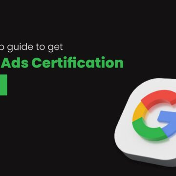 Step by Step Guide to get Google Ads Certification for free