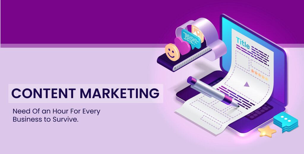 CONTENT MARKETING - Need Of an Hour For Every Business to Survive